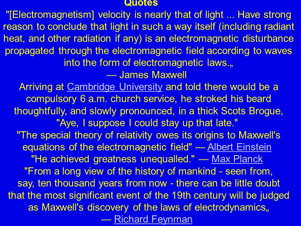 [Electromagnetism] velocity is nearly that of light ... Have strong